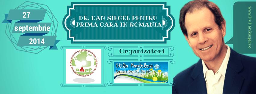 Dr. Dan Siegel Pentru Prima Oară în România