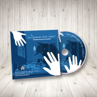 Cum gestionăm fricile copiilor (audiobook)