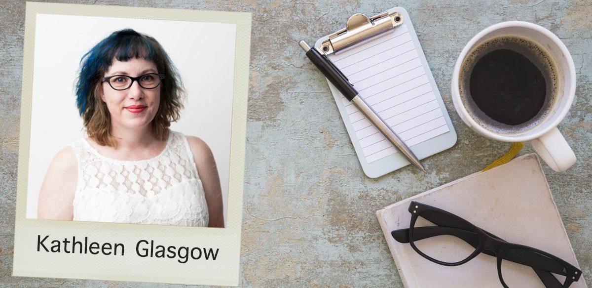 Kathleen Glasgow