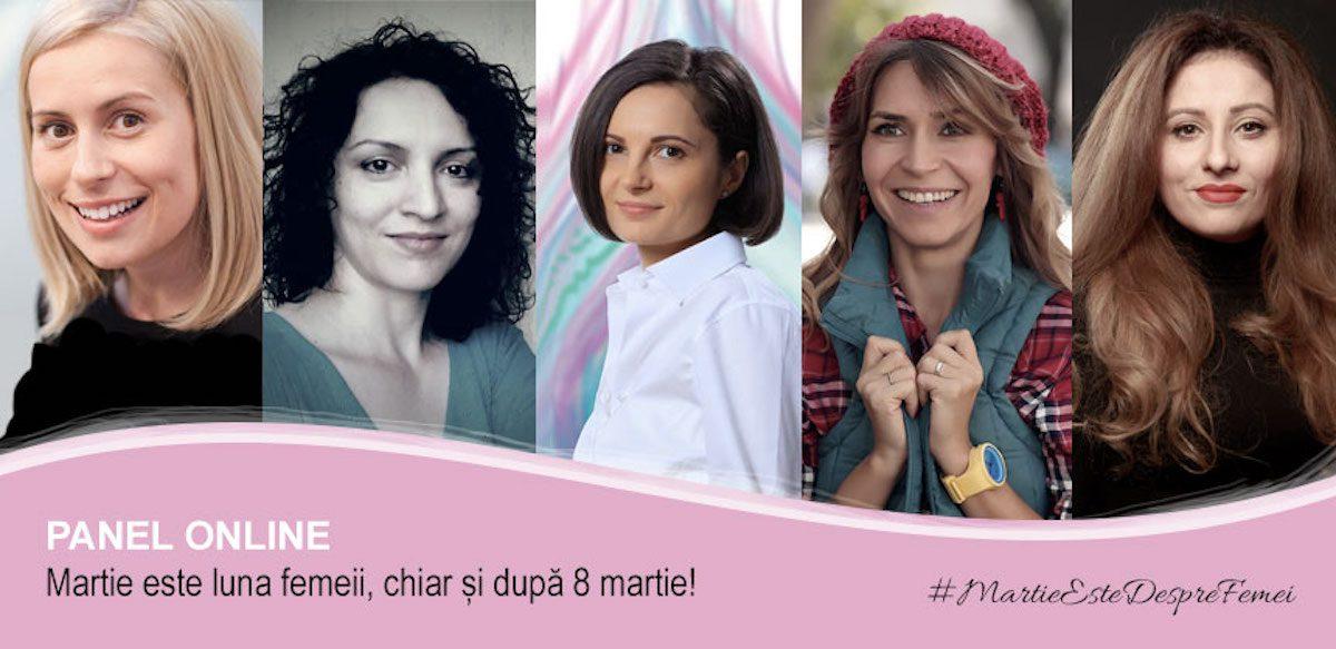 Panel Online: Martie Este Luna Femeii, Chiar și După 8 Martie!