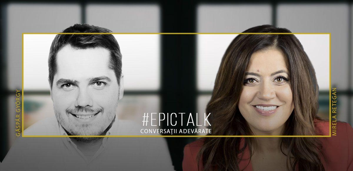 #EpicTalk Cu Mirela Retegan – Despre Viață și Despre Curajul De-a Da în Mintea Copiilor