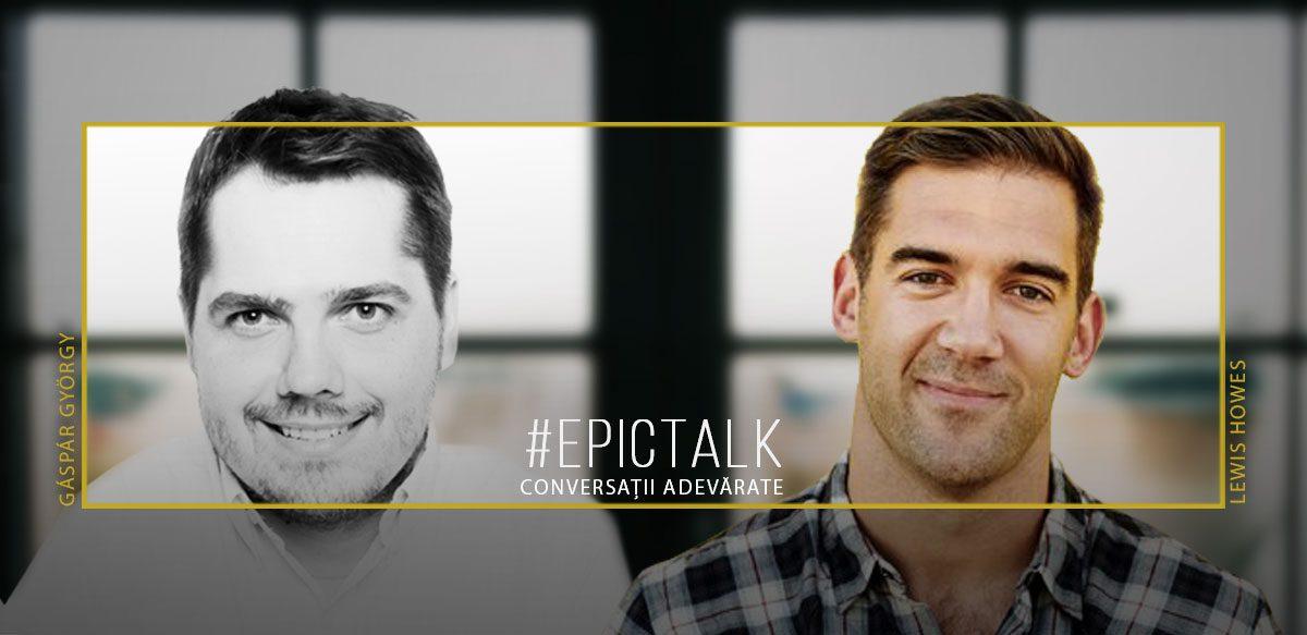#EpicTalk Cu Lewis Howes – Despre Măștile Masculinității