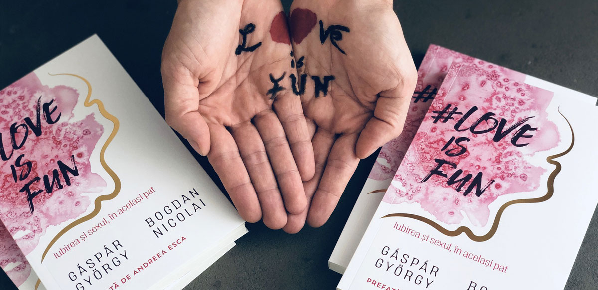 Cartea #LoveIsFun: Iubirea și Sexul, în Același Pat…
