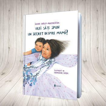 Vrei Să-ți Spun Un Secret Despre Mami?