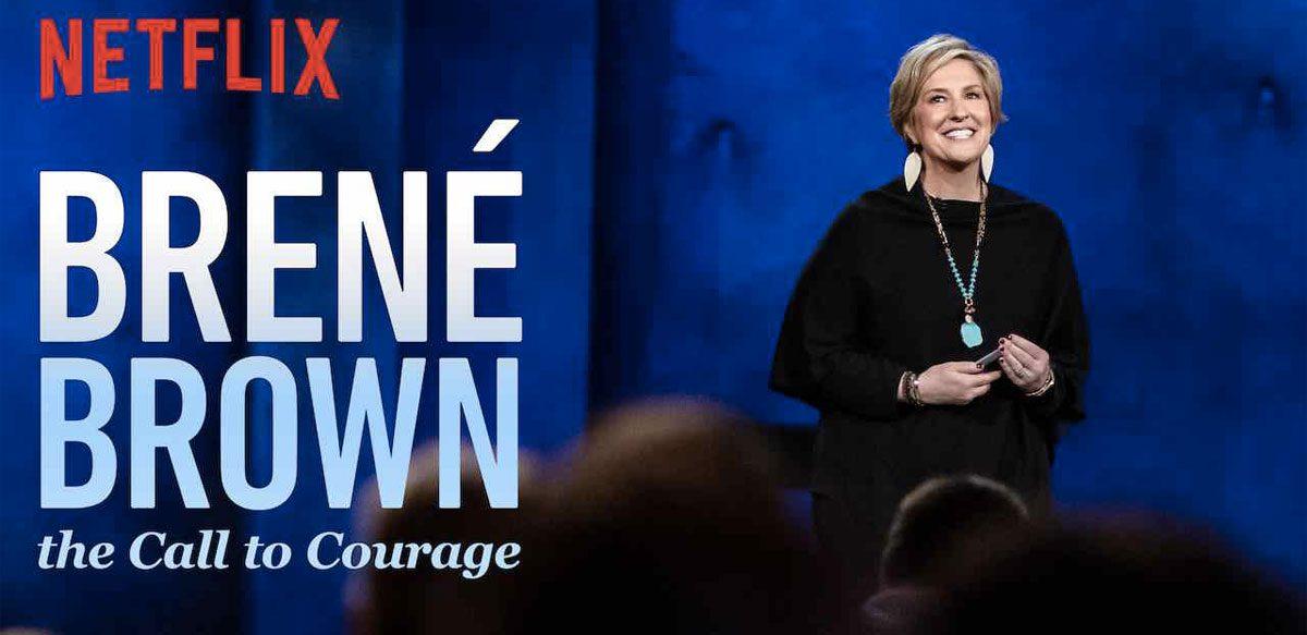 """Brené Brown, """"Fii Curajos!"""" Documentar în Exclusivitate Pe Netflix"""