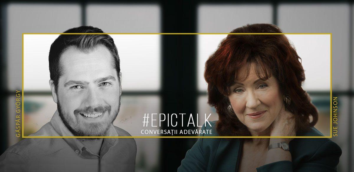 #EpicTalk Cu Sue Johnson –Nu Poți Iubi Pe Cineva Fără Să Trăiești și Teama De Abandon Sau De Respingere
