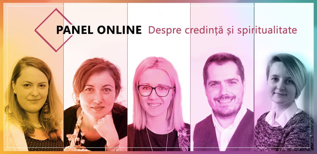 Panel Online: Despre Credință și Spiritualitate