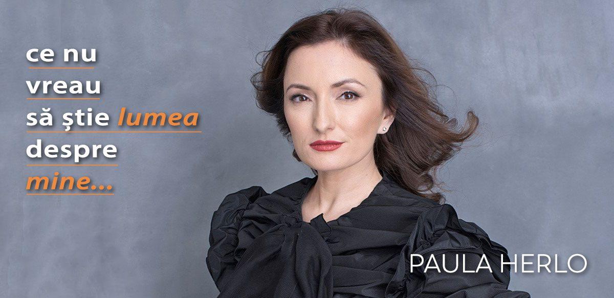 Paula Herlo – Ce Nu Vreau Să știe Lumea Despre Mine