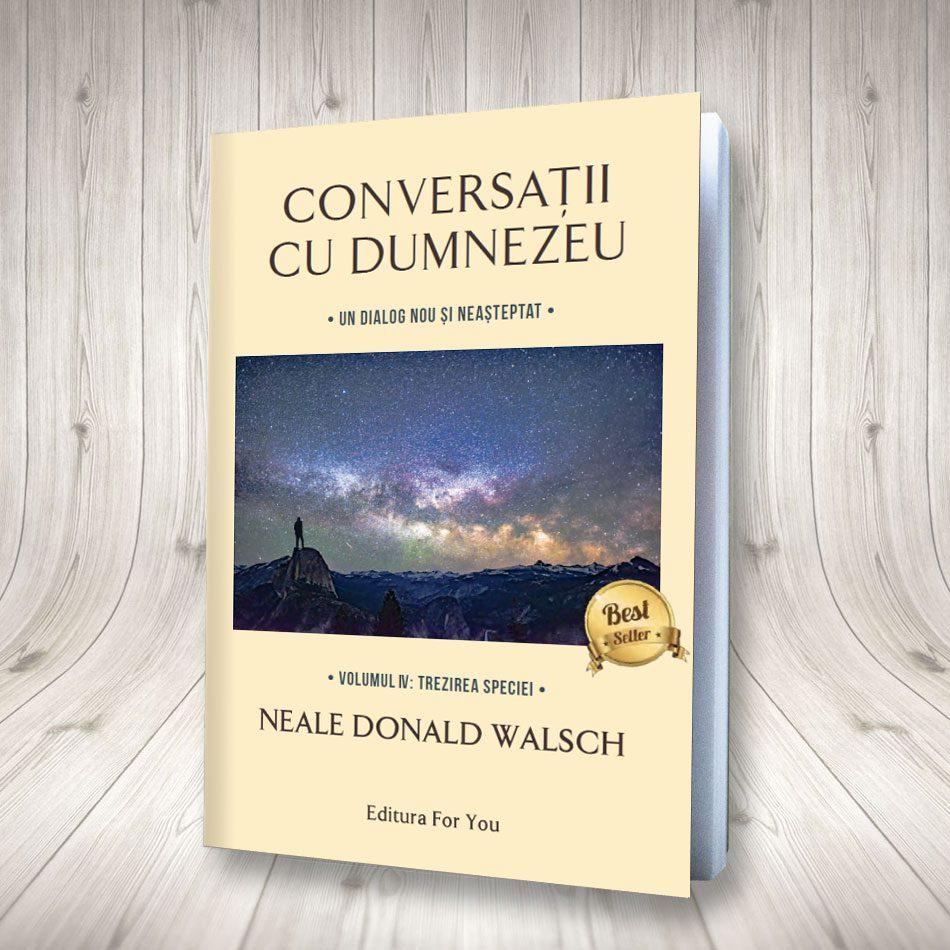 Conversații Cu Dumnezeu – Vol. 4