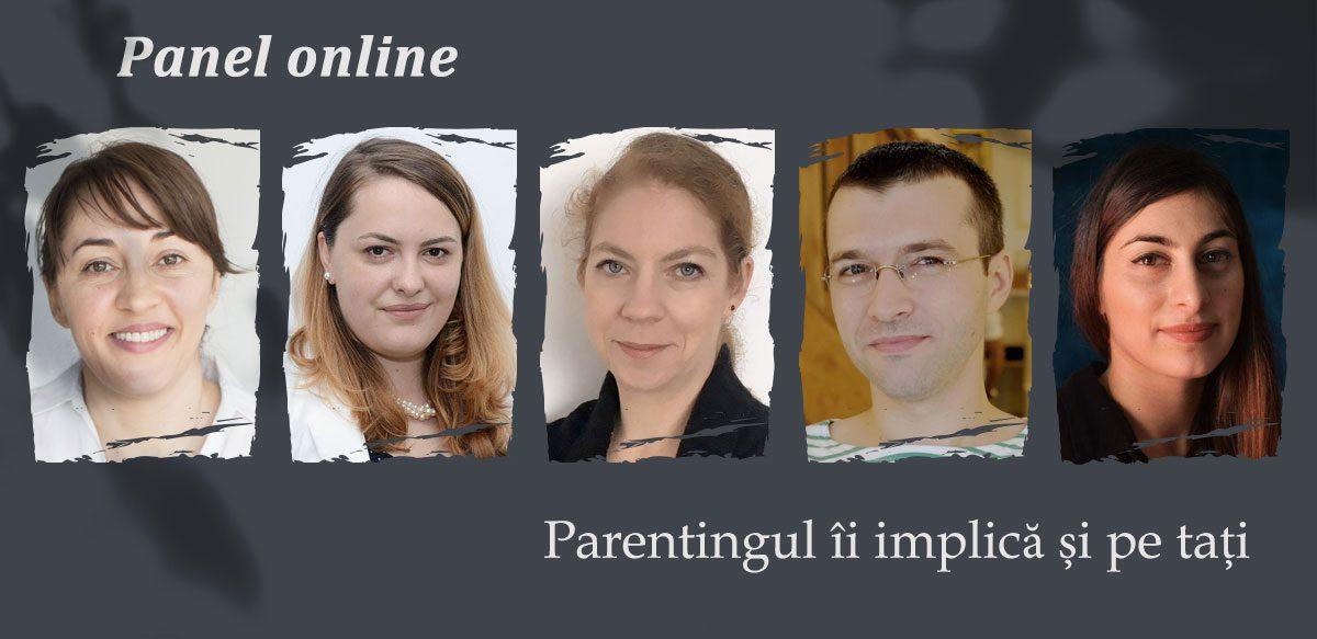 Panel Online: Parentingul îi Implică și Pe Tați