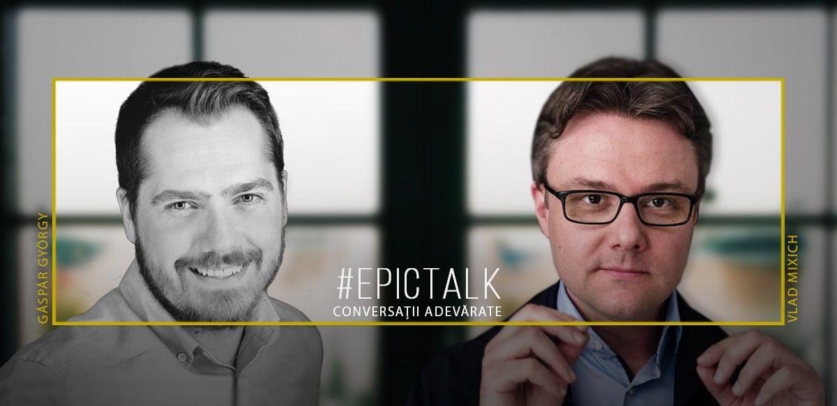 #EpicTalk Cu Vlad Mixich – În România, Sistemul Medical Scoate Ce-i Mai Rău Din Noi