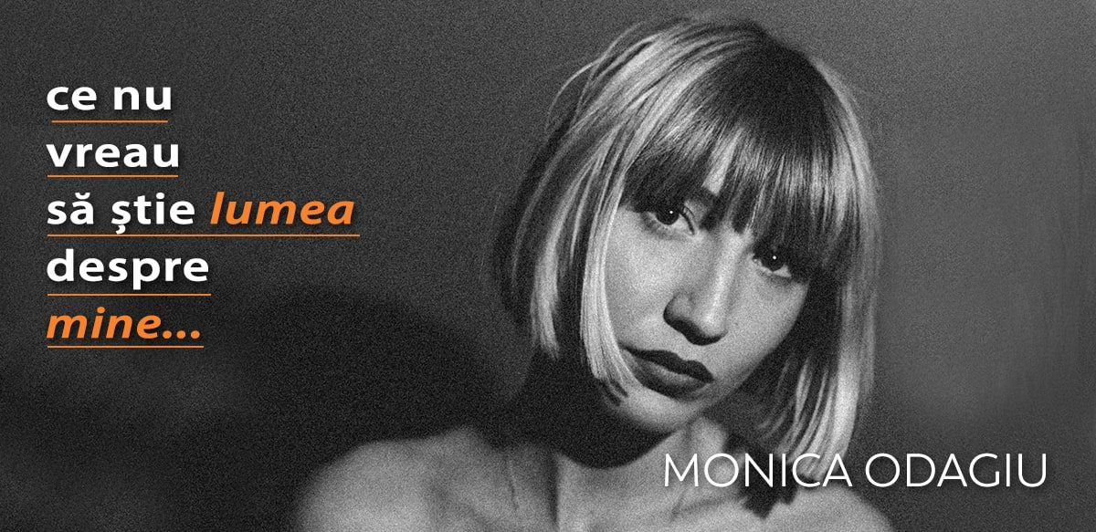 Monica Odagiu – Ce Nu Vreau Să știe Lumea Despre Mine