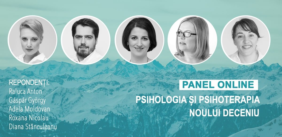 Panel Online: Psihologia și Psihoterapia Noului Deceniu