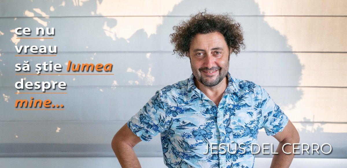 Jesús Del Cerro – Ce Nu Vreau Să știe Lumea Despre Mine