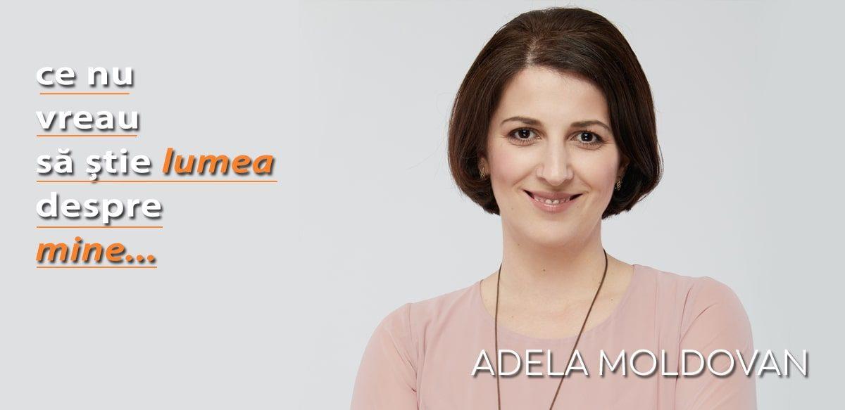 Adela Moldovan – Ce Nu Vreau Să știe Lumea Despre Mine