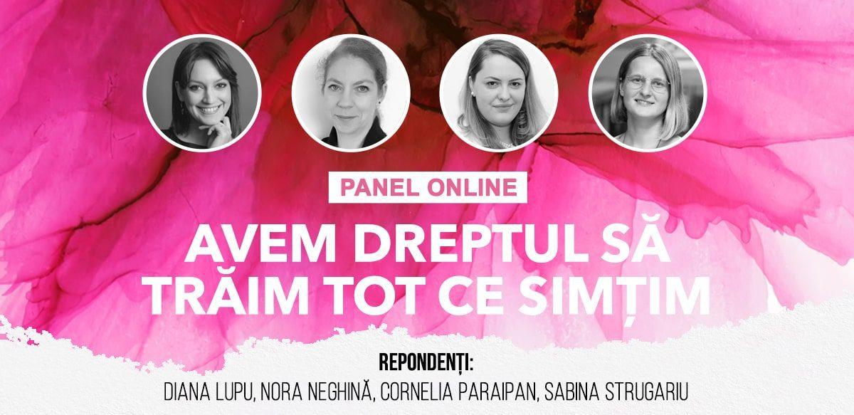 Panel Online: Avem Dreptul Să Trăim Tot Ce Simțim