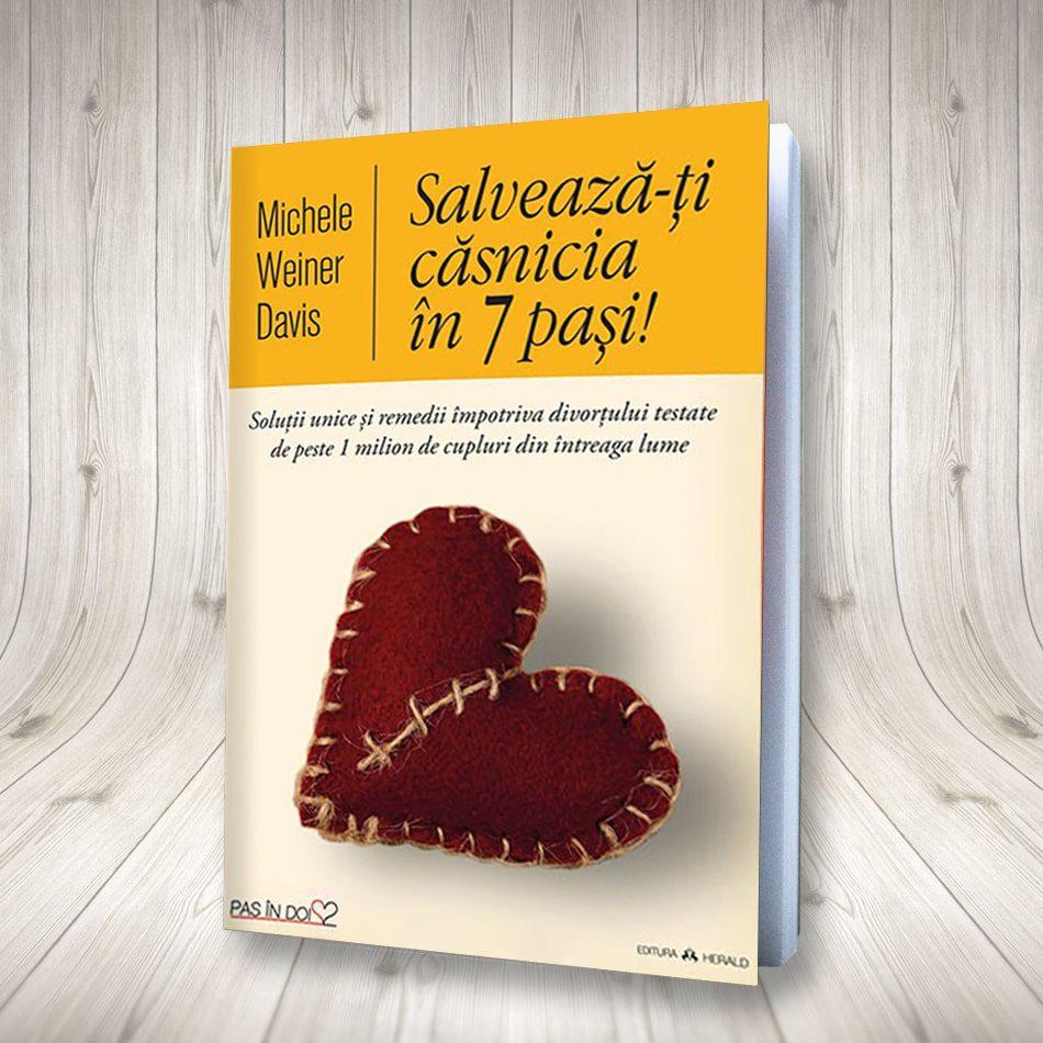 Salvează-ți Căsnicia în 7 Pași!