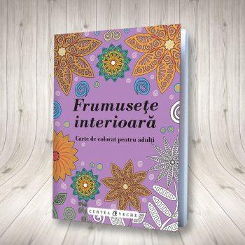 Frumusețe Interioară (carte De Colorat Pentru Adulți)