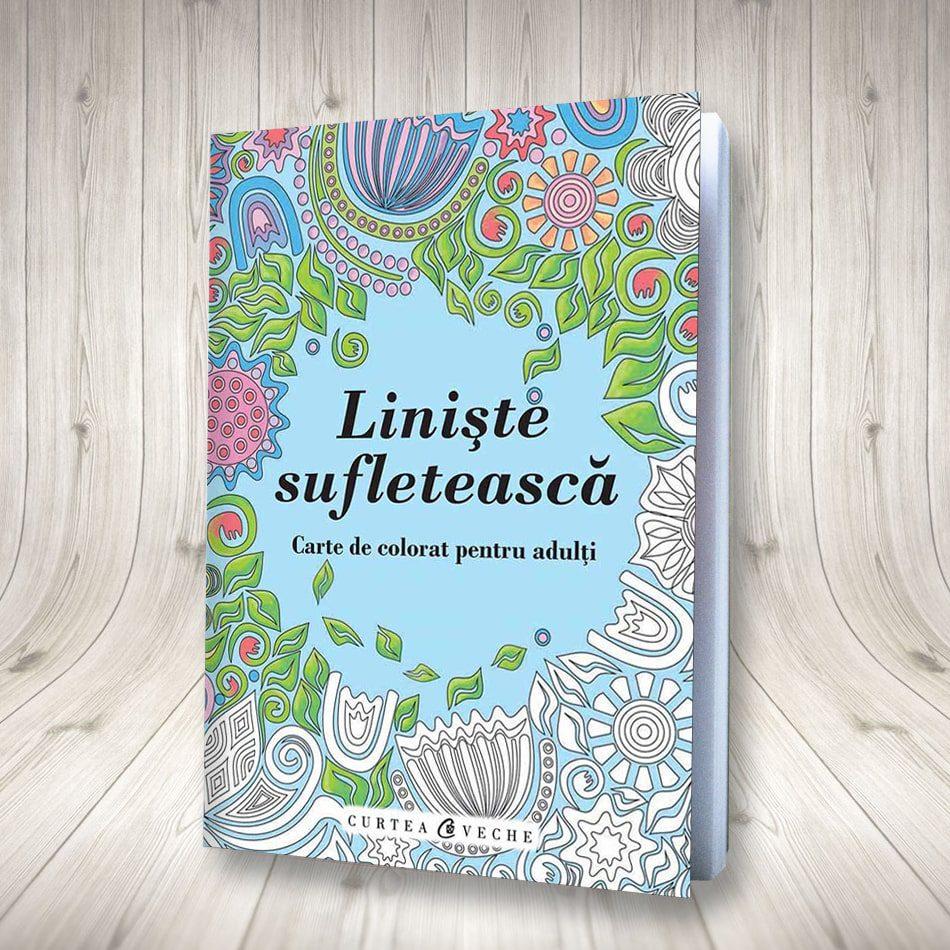 Liniște Sufletească (carte De Colorat Pentru Adulți)