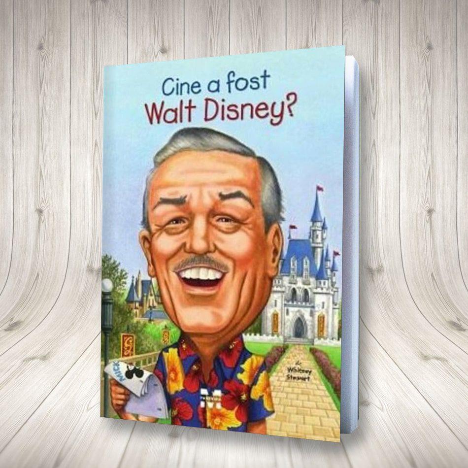 Cine A Fost Walt Disney?