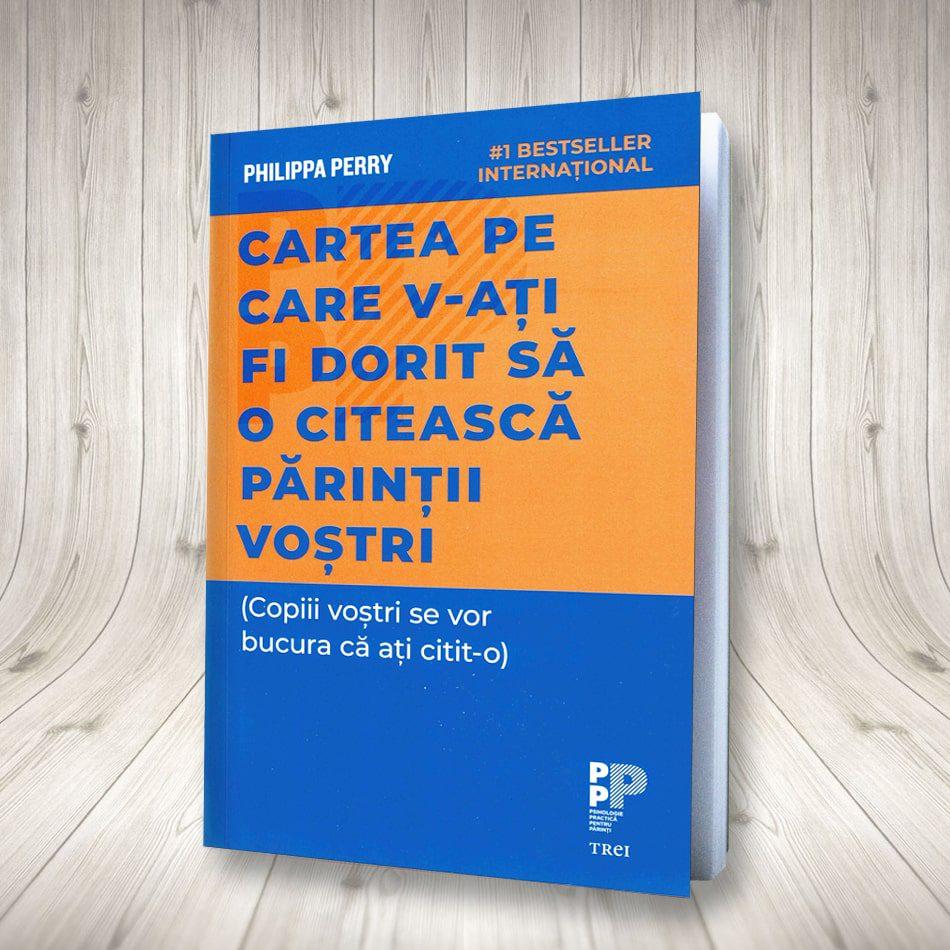 Cartea Pe Care V‑ați Fi Dorit Să O Citească Părinții Voștri