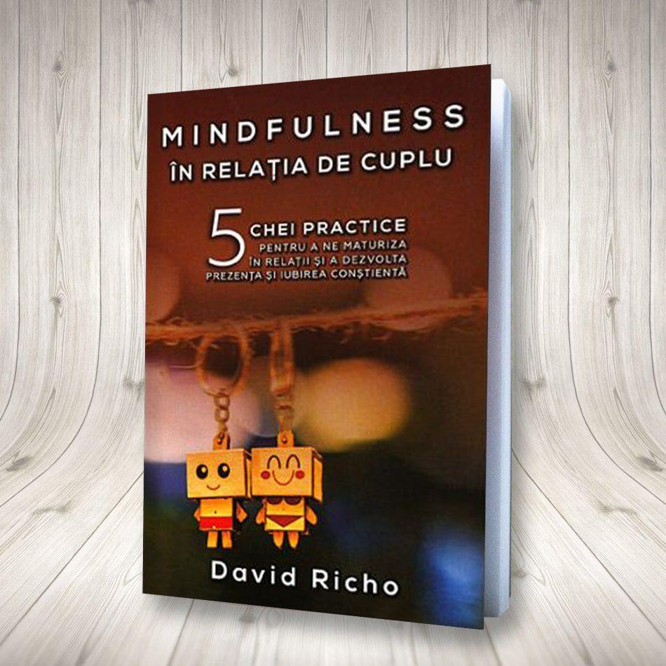 Mindfulness în Relația De Cuplu