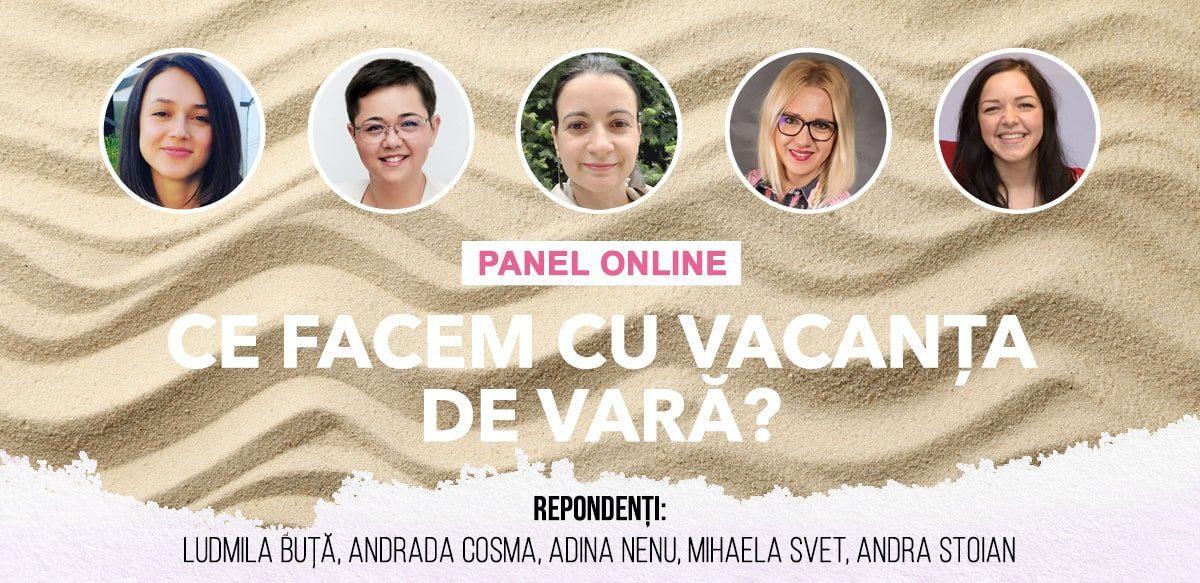 Panel Online: Ce Facem Cu Vacanța De Vară?