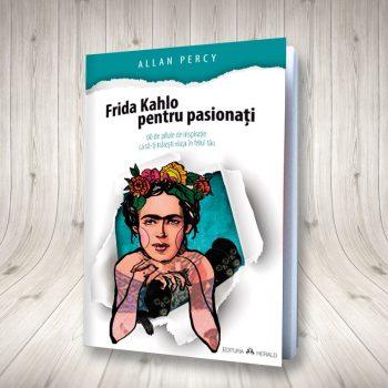 Frida Kahlo Pentru Pasionați