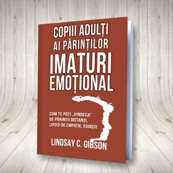 Copiii Adulți Ai Părinților Imaturi Emotional