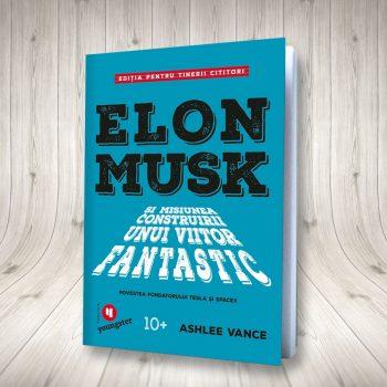 Elon Musk (ediție Pentru Tinerii Cititori)