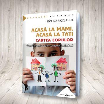 Acasă La Mami, Acasă La Tati – Cartea Copiilor