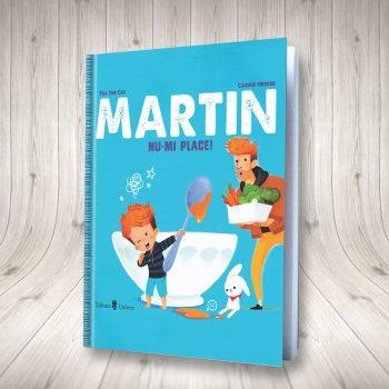Martin. Nu-mi Place!