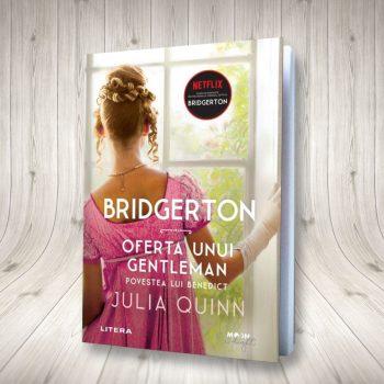 Bridgerton. Oferta Unui Gentleman – Vol. 3