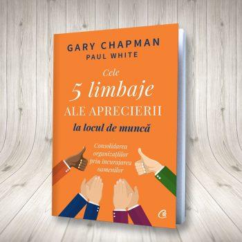 Cele Cinci Limbaje Ale Aprecierii La Locul De Muncă